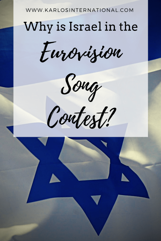 Why is Israel in the Eurovision Song Contest - Pinterest Pin
