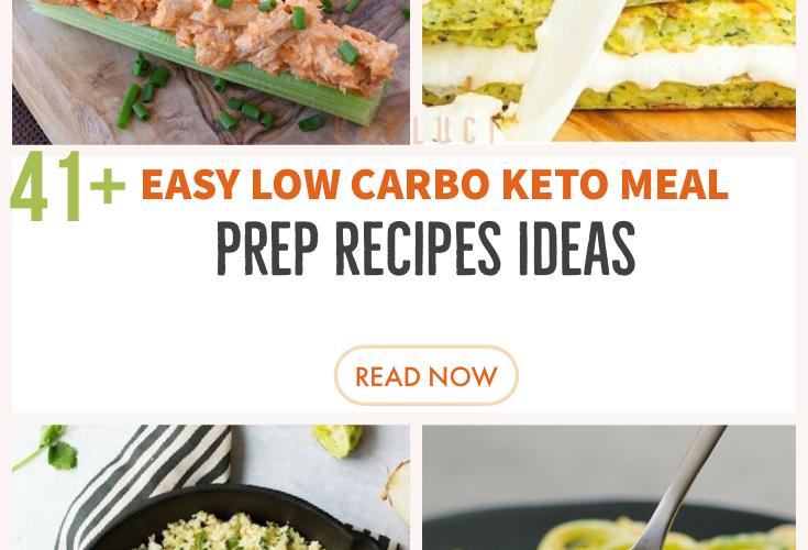 41 Easy Low Carb Keto Meal Prep Ideas