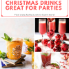 Non Alchoic christmas drinks great for parties