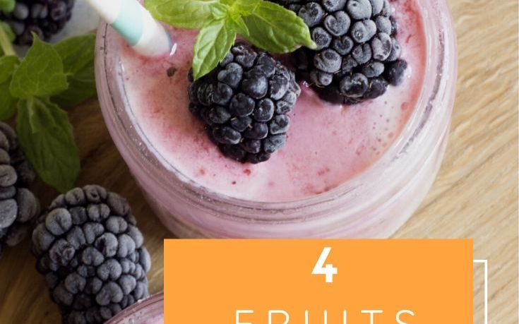 4 fruits to add you to your smoothie