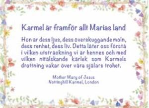 Karmel är framför allt Marias land