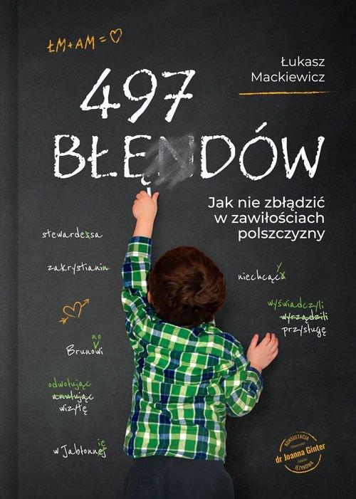 """""""497 błędów"""" Łukasza Mackiewicza – świetna książka pomocna pisarzom!"""