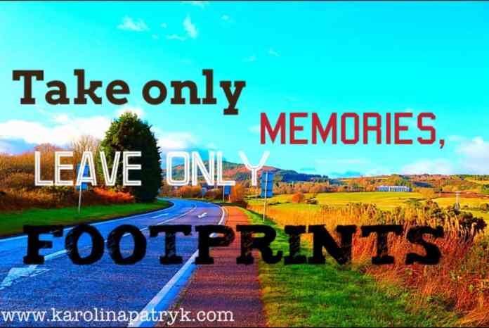 take-only-memories-leave-only-footpritns Travel quotes