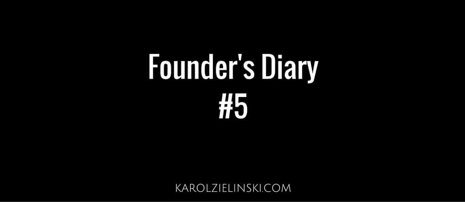 Founder's Diary #5 – Warsaw and a friend's website