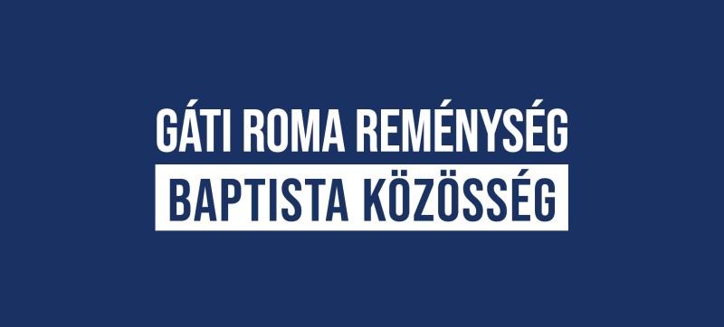Gáti Roma Reménység Baptista Közösség