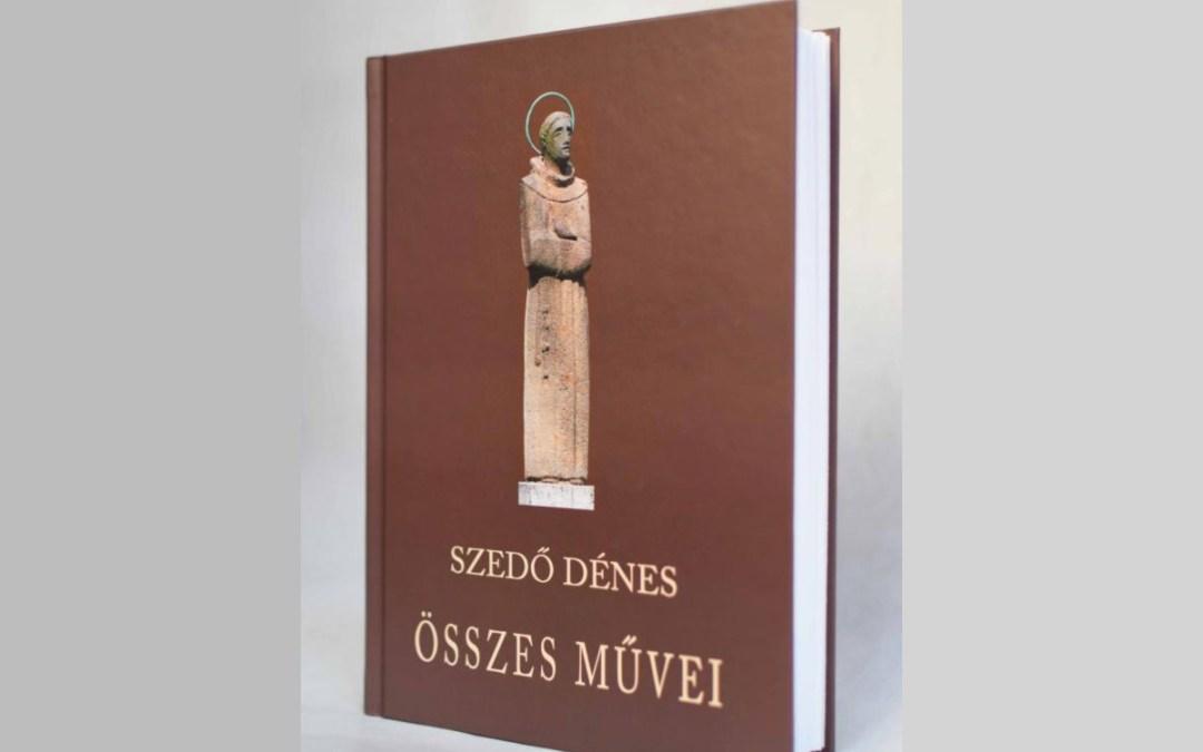 Könyvajánló: Szedő Dénes összes művei II.