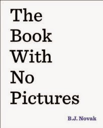 The Book With No Pictures by B.J. Novak