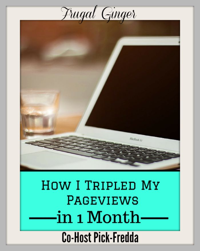 Frugal Ginger-How-I-Tripled-My-Pageviews-7-28