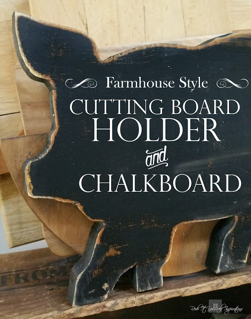 Re Doit Yourself Inspirations - Farm Style Cutting Board Holder and Chalkboard