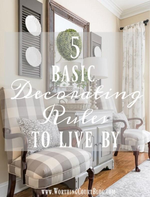 Worthington Court 5-Basic-Decorating-Rules-To-Live-By