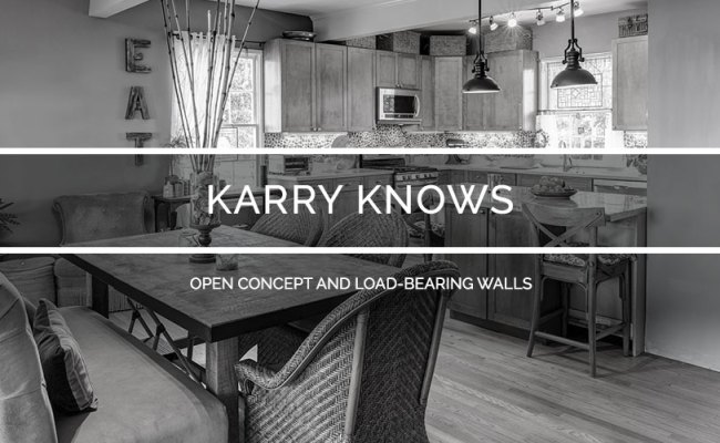 Karry Knows Open Concept And Load Bearing Walls Karry