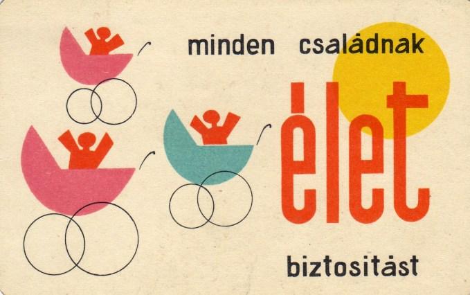 ÁB (minden csakádnak biztosítást) - 1964