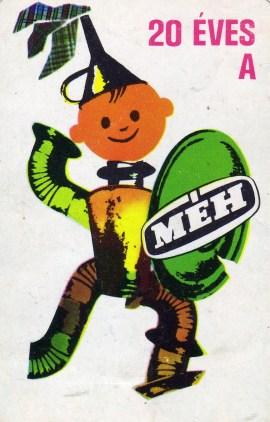 MÉH (20 éves) - 1971