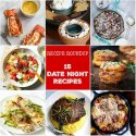 Recipe Roundup: Date Night Recipes - Karyl's Kulinary Krusade