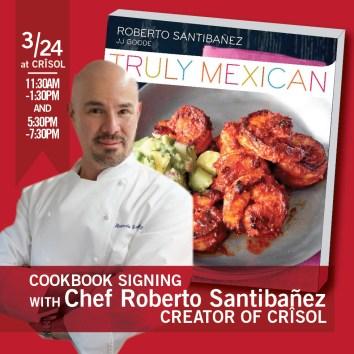 Chef Roberto Santibañez Book Signing