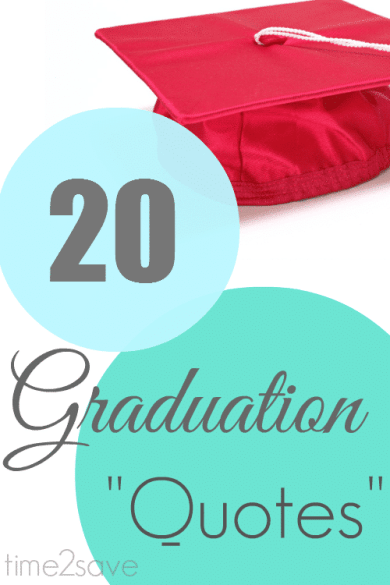 Graduation Quotes | 20 Sayings to Motivate, Encourage ...