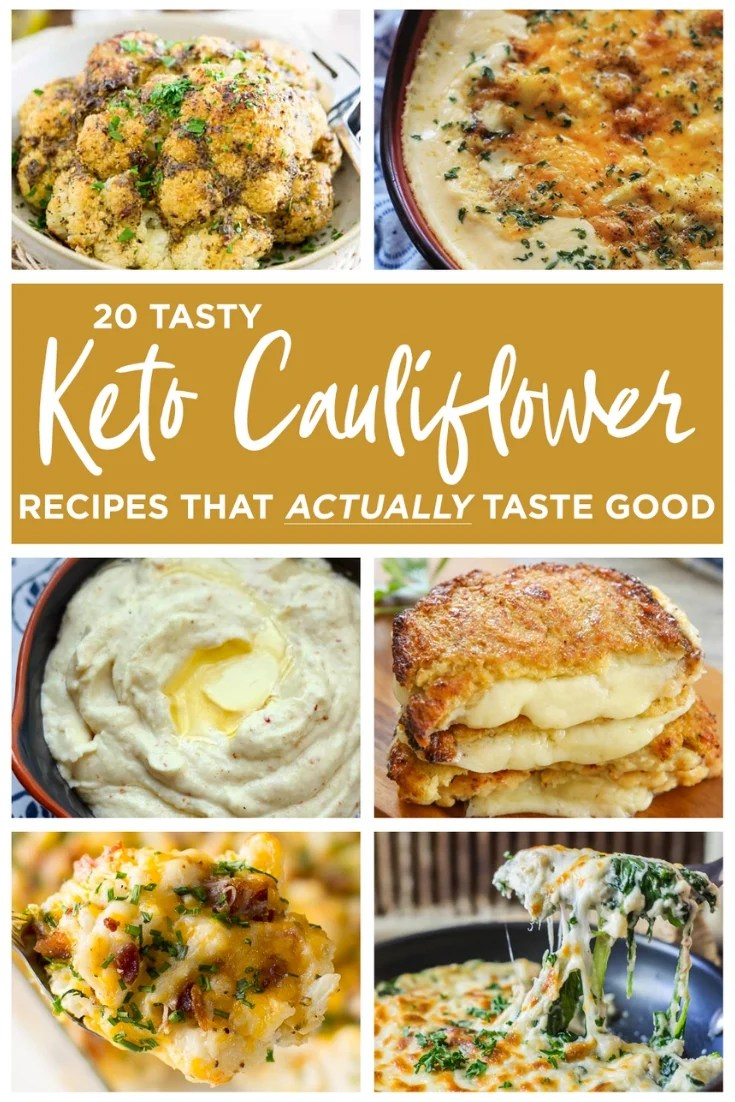 These 20 tasty Keto Cauliflower recipes are simple, delicious and will make you think twice about cooking cauliflower more often! Low Carb Easy Cauliflower recipes have never tasted better! #keto #cauliflower