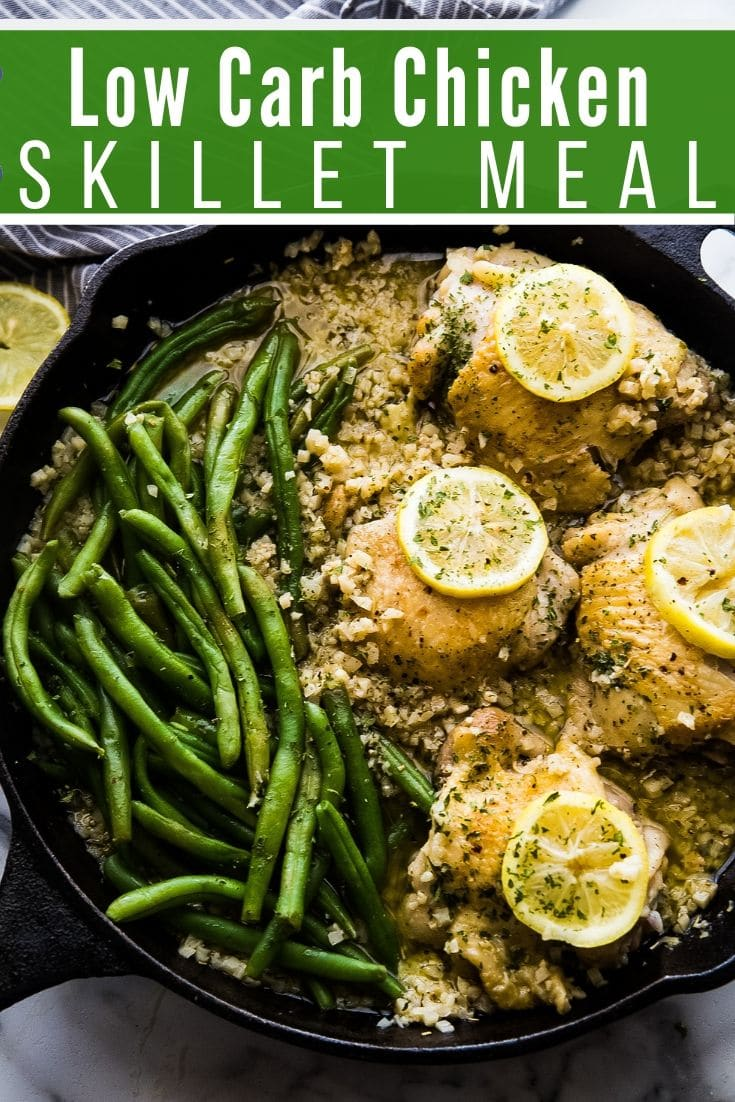 Low Carb Chicken Skillet Meal with chicken, fresh green beans, and riced cauliflower, in a cast iron skillet.