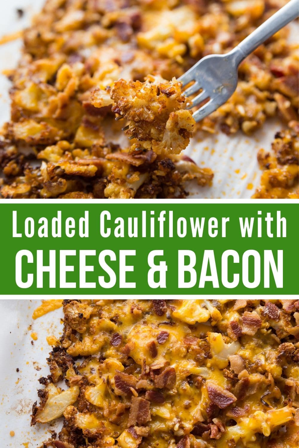 Collage of Loaded roasted Cauliflower with Cheese and Bacon.