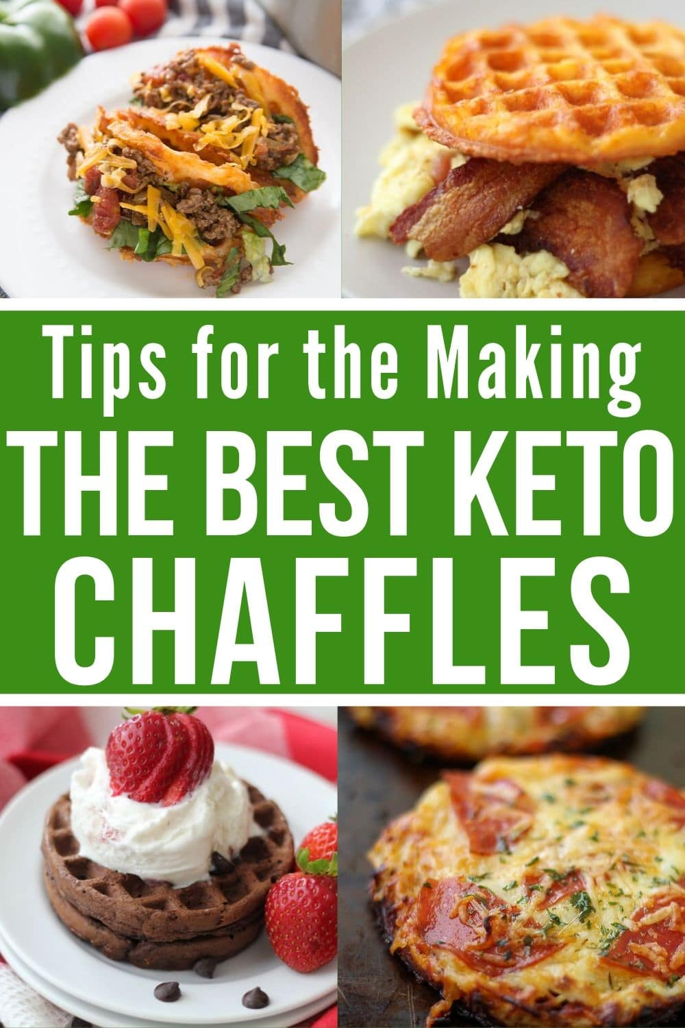 collage of tips for making the best Keto Chaffles