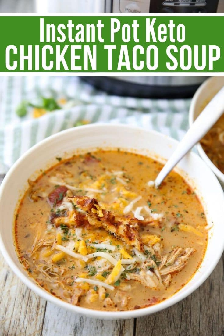 Instant Pot Keto Chicken taco Soup in a bowl with the instant pot behind it