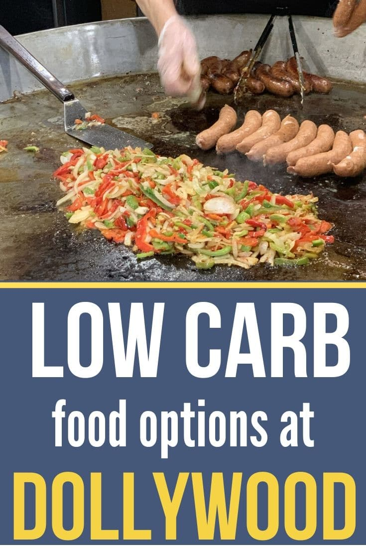 low carb food options at Dollywood graphic