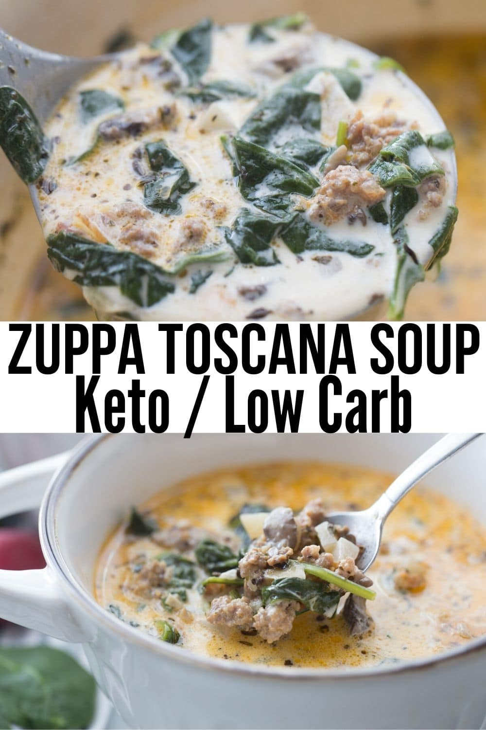 collage of keto cuppa toscana soup with a ladle of soup and a bowl