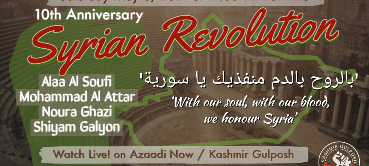 AzaadiNow: 10th Anniversary of the Syrian Uprising