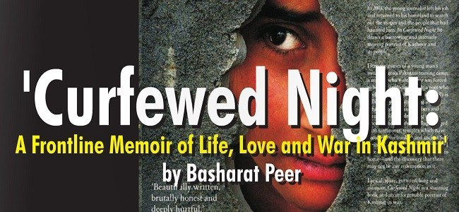 The Curfewed Night – A book by Basharat Peer