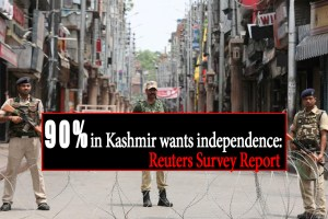 90 percent in Kashmir wants independence: Reuters Survey Report