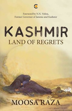 Moosa-Raza - Book Cover Photo KAshmir Land of Regrets
