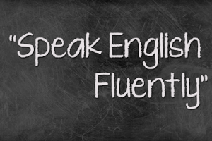 How You Can Speak Fluent English