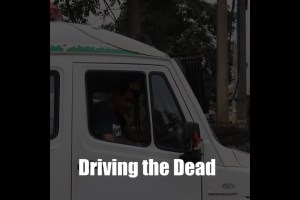 Driving the Dead