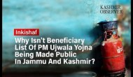 Why Isn't Beneficiary List Of PM Ujwala Yojna Being Made Public In J&K?