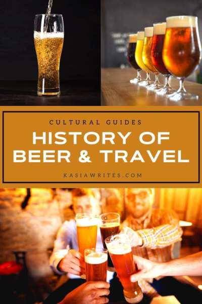 history of beer and travel