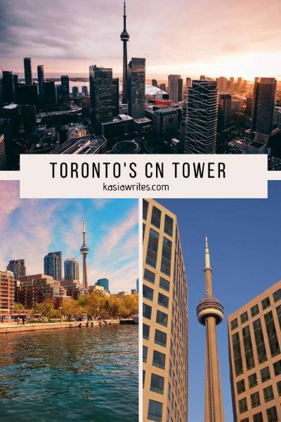 Why the CN Tower should be on your list of things to do in Toronto | kasiawrites