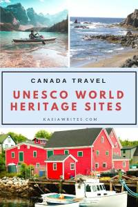 CANADA'S UNESCO WORLD HERITAGE SITES