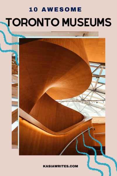 10 Awesome Toronto Museums