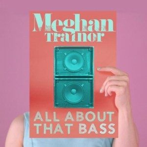 all-about-that-bass-meghan-trainor