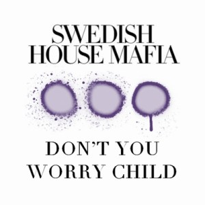 Dont-You-Worry-Child-Single