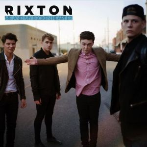 Rixton-Me-and-My-Broken-Heart