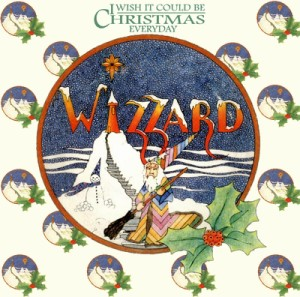 wizzard-i-wish-it-could-be-christmas-everyday