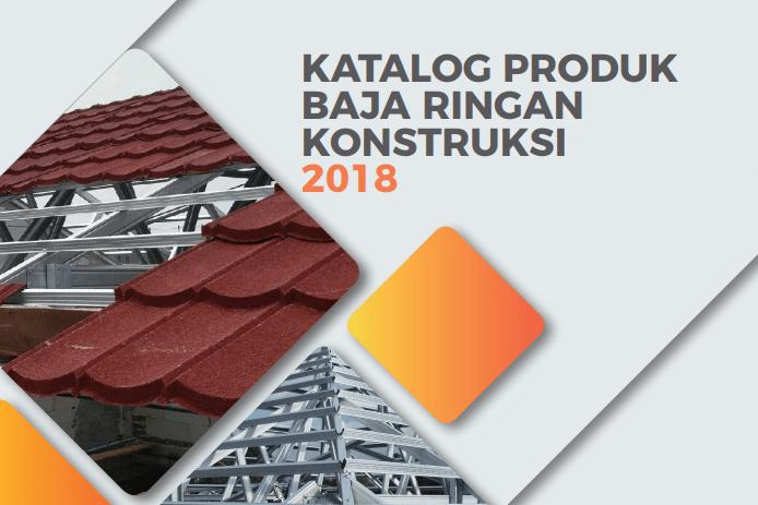 Download Katalog Baja Ringan Konstruksi 2018