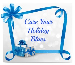 cure your holiday blues