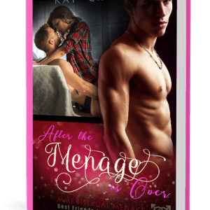 After the Menage Is Over, by Kat Criimson (Best Friends to Lovers, Volume 2)