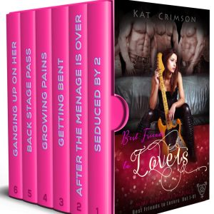 Best Friends to Lovers Box Set (Volumes 1-6) Kat Crimson