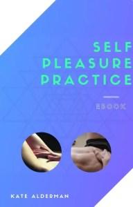 Self Pleasure Practice ebook