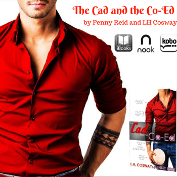 Review: The Cad and the Co-Ed by Penny Reid and LH Cosway