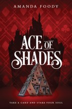 Ace of Shades by Amanda Foody cover to cover book blog kat snark