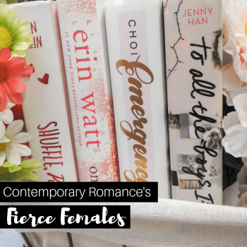 Contemporary Romance's Top Fierce Females